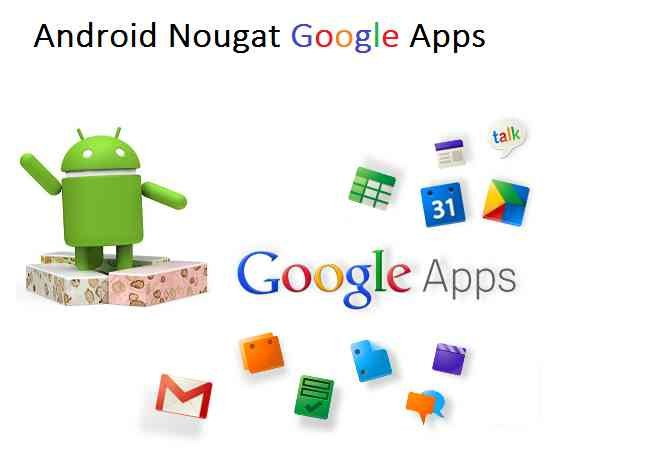DOWNLOAD LINKS TO ANDROID NOUGAT GAPPS FOR LineageOS, CYANOGENMOD ROM