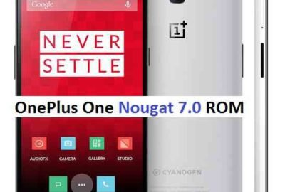 ONEPLUS ONE (BACON) NOUGAT ROM (ANDROID 7.0 AOSP ROM)