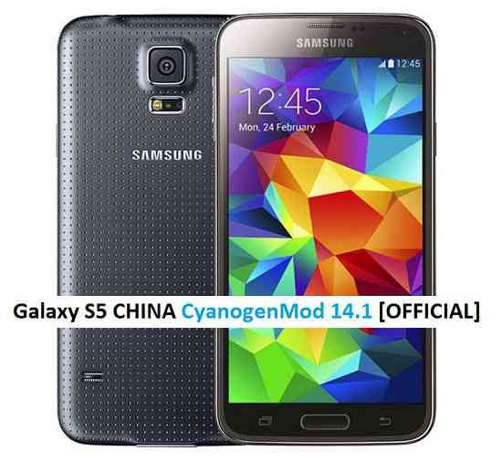 OFFICIAL GALAXY S5 CHINA CM14.1 (CYANOGENMOD 14.1) NOUGAT ROM