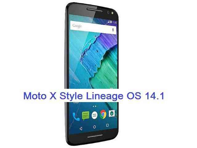 Lineage OS 14.1 for Moto X Style/Pure