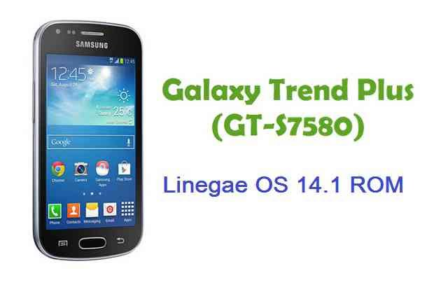 LineageOS 14.1 for Galaxy Trend Plus
