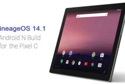 Lineage OS 14.1 for Pixel C