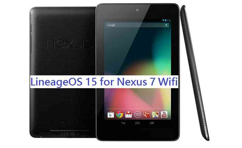 LineageOS 15.1 for Nexus 7 Oreo 8 ROM