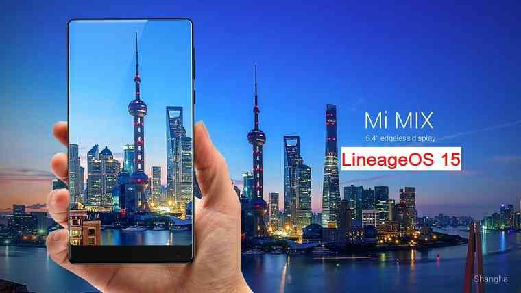 Lineage OS 15.1 for Mi Mix Oreo 8 ROM