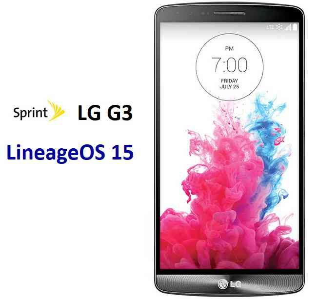 Lineage OS 15 for LG G3 Sprint Oreo 8 ROM