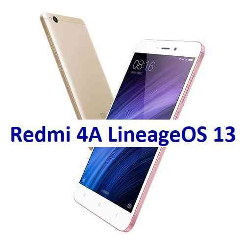 Lineage OS 13 for Redmi 4A Marshmallow ROM