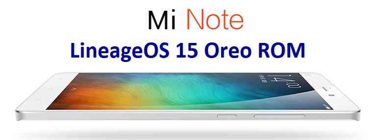 LineageOS 15.1 for Mi NOTE OREO ROM