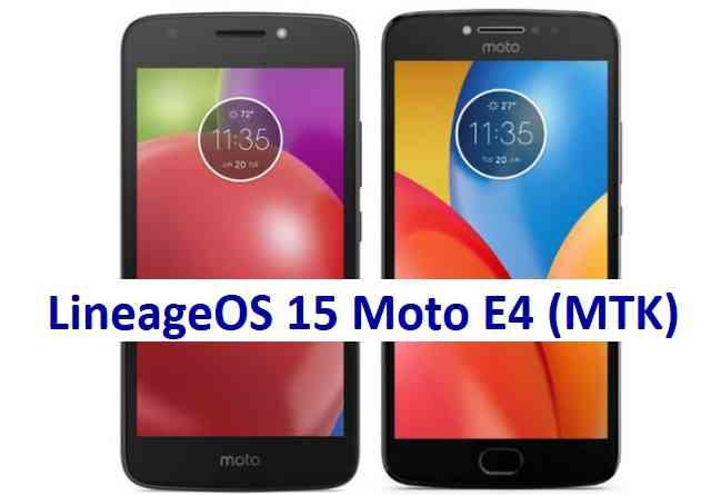 LineageOS 15.1 for Moto E4 Mediatek Oreo 8 ROM