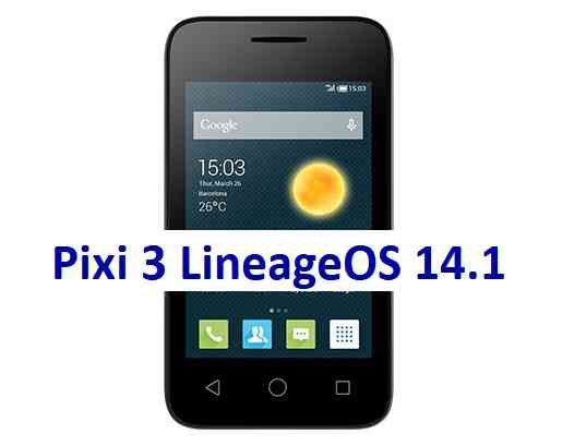 LineageOS 14.1 for Pixi 3 Nougat ROM