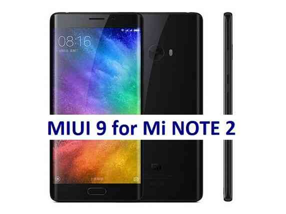 MIUI 9 for Xiaomi Mi Note 2 Download