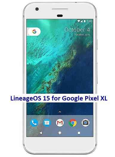 LineageOS 15.1 for Google Pixel XL Oreo 8 ROM