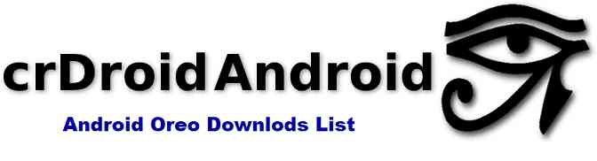 crDroid Android Oreo ROMs Download List