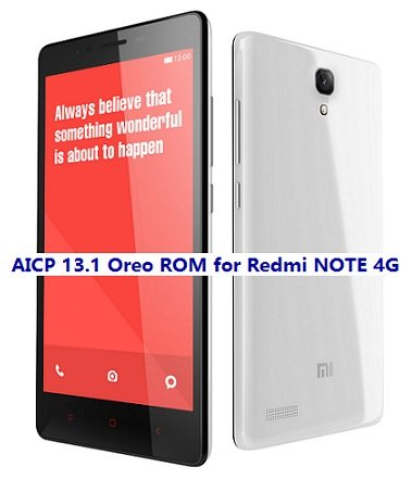 Redmi NOTE 4G AICP 13.1 Oreo ROM Download