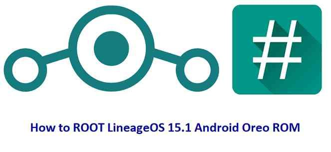 How to Root LineageOS 15.1