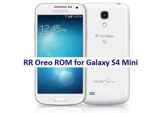 Galaxy S4 Mini Resurrection Remix Oreo ROM Download