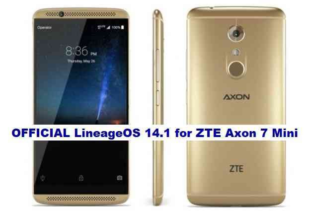 ZTE Axon 7 Mini LineageOS 14.1 Nougat 7.1 ROM Download