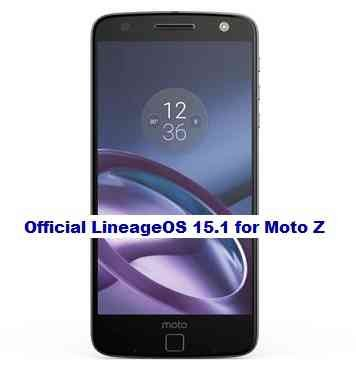 OFFICIAL LineageOS 15.1 for Moto Z