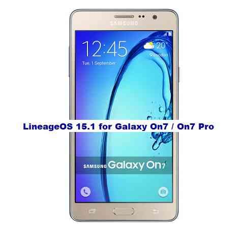 LineageOS 15.1 for Galaxy On7 / On7 Pro