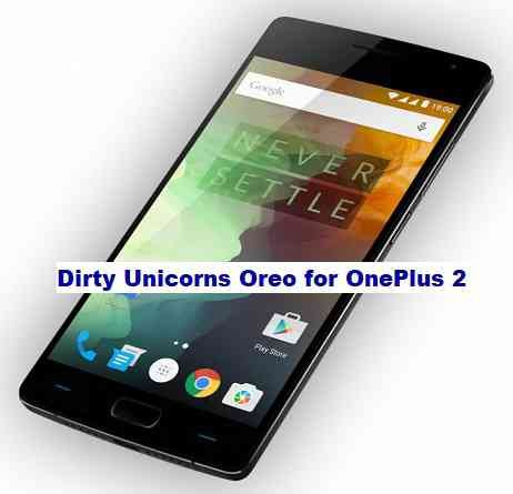 Dirty Unicorns Oreo for OnePlus 2