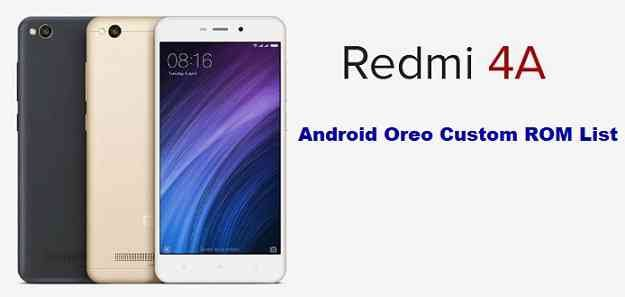 Download and Install Android Oreo 8.1 for Redmi 4A