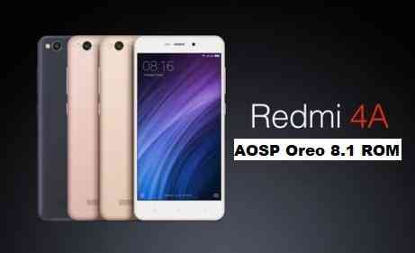AOSP Oreo for Redmi 4A (Android 8.1) ROM
