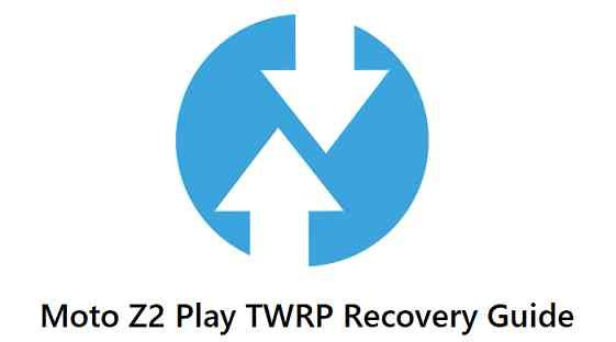 Download and Install TWRP Recovery for Moto Z2 Play