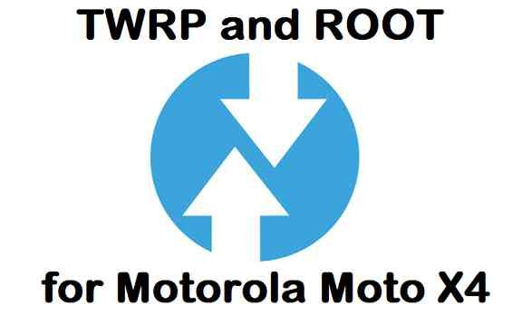 How to Install TWRP and ROOT Moto X4