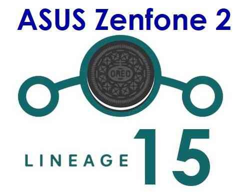 Lineage OS 15 for Zenfone 2 - Android Oreo 8.0 ROM