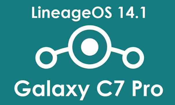 LineageOS 14.1 for Galaxy C7 Pro - Android 7.1 ROM
