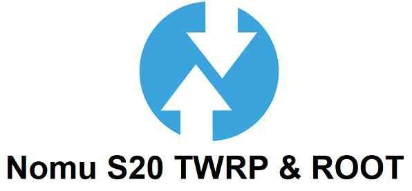 TWRP for Nomu S20 and ROOT guide
