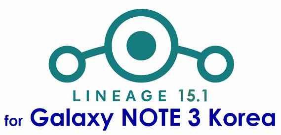 LineageOS 15.1 for Galaxy NOTE 3 Korea