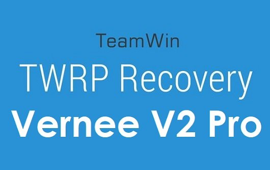Vernee V2 Pro TWRP and Root Guide