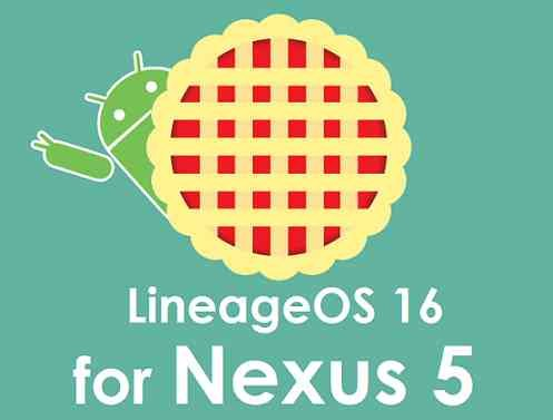 Download LineageOS 16 for Nexus 5