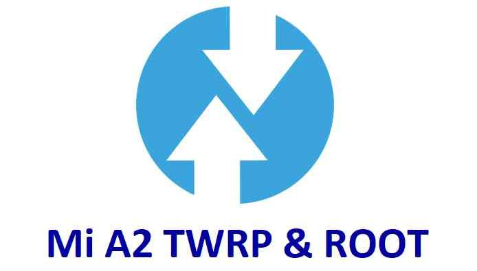 TWRP Recovery for Xiaomi Mi A2 and ROOT guide