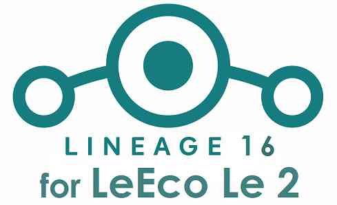 Download Lineage OS 16 for LeEco Le 2