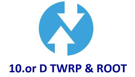 TWRP Recovery for 10.or D and ROOT guide