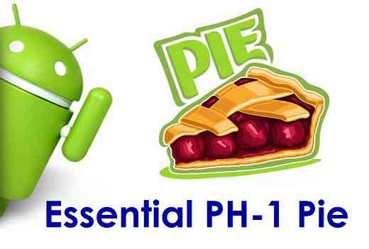 Android 9 Pie for Essential PH-1 - Download and Install