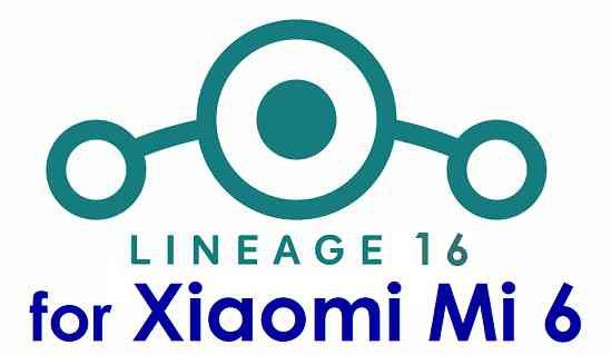 Download LineageOS 16 for Xiaomi Mi 6