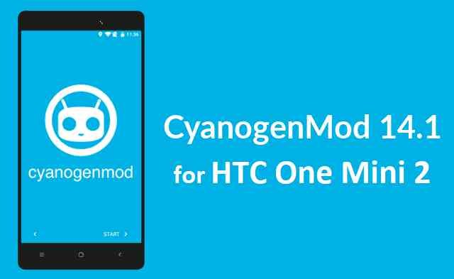 HTC One Mini 2 CM14.1 (CyanogenMod 14.1, Nougat 7.1 ROM)