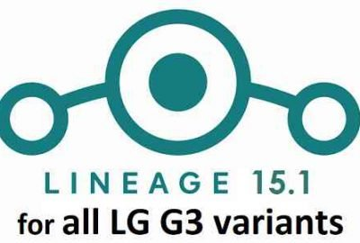 LG G3 Gets LineageOS 15.1 OFFICIAL Update - All variants