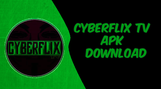 Apk Download Cyberflix Tv Apk Latest Version 2019