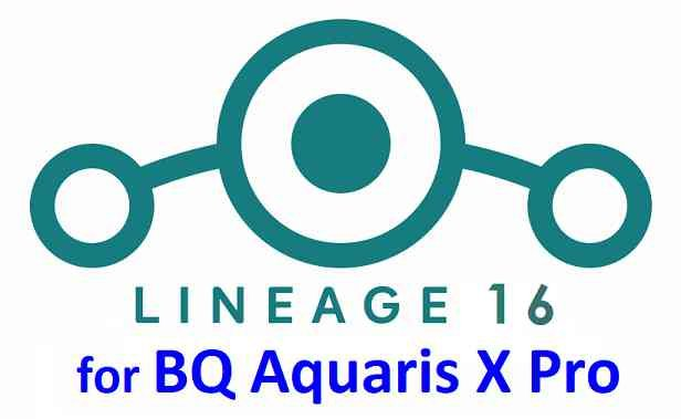 Download LineageOS 16 for BQ Aquaris X Pro - OFFICIAL BUILD