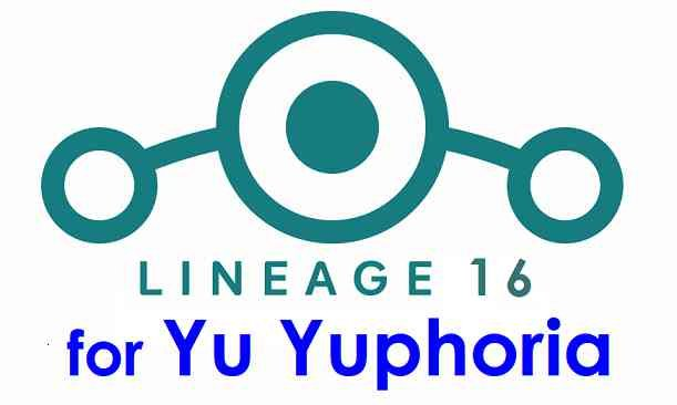 Download LineageOS 16 for Yu Yuphoria
