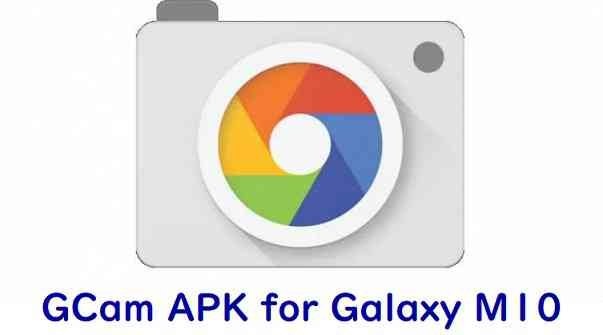 Download Google Camera APK for Galaxy M10
