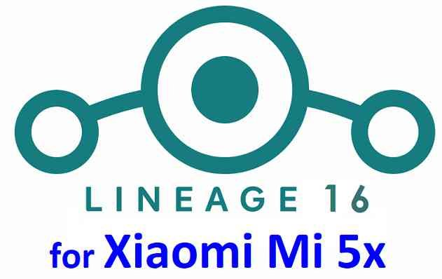 Download and Install LineageOS 16 on Mi 5x