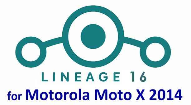 Download OFFICIAL LineageOS 16 for Moto X 2014