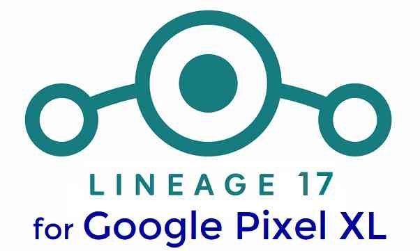Download LineageOS 17 for Google Pixel XL