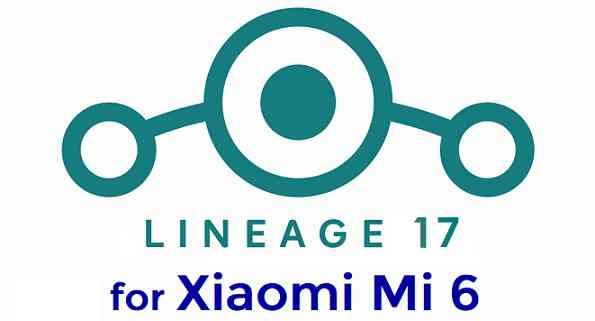Download LineageOS 17 for Mi 6
