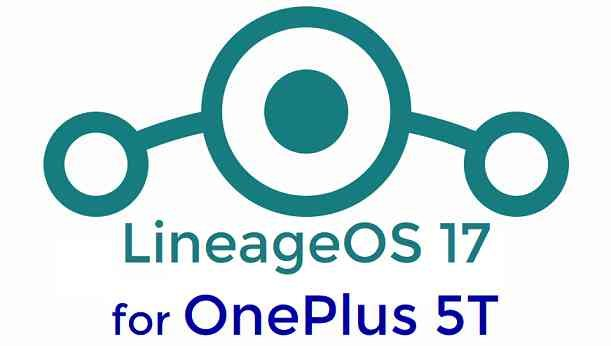 Download LineageOS 17 for OnePlus 5T