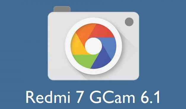Google Camera (GCam) for Redmi 7